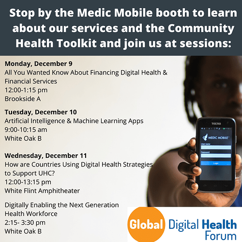 Stop by the Medic Mobile booth to learn about our services and the Community Health Toolkit and join us at sessions_